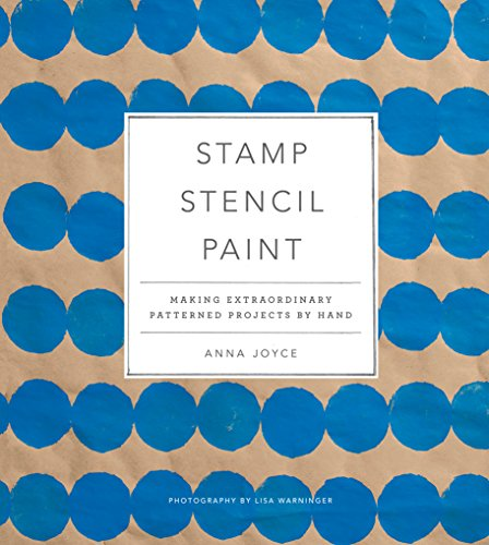 Stamp Stencil Paint: Making Extraordinary Patterned Projects by Hand by Stewart Tabori& Chang (Image #11)