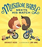 #3: Mustache Baby Meets His Match (board book)