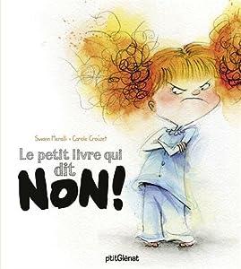 """Afficher """"Petit livre qui dit NON ! (Le)"""""""
