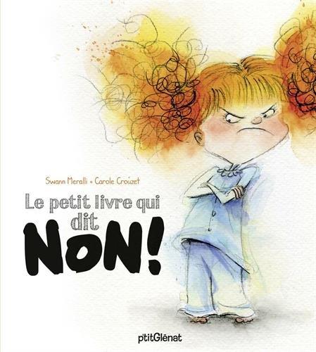 Petit livre qui dit NON ! (Le)