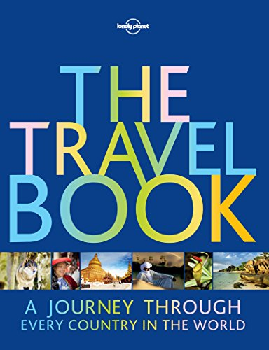 (The Travel Book: A Journey Through Every Country in the World (Lonely Planet))