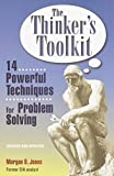 img - for The Thinker's Toolkit: 14 Powerful Techniques for Problem Solving book / textbook / text book
