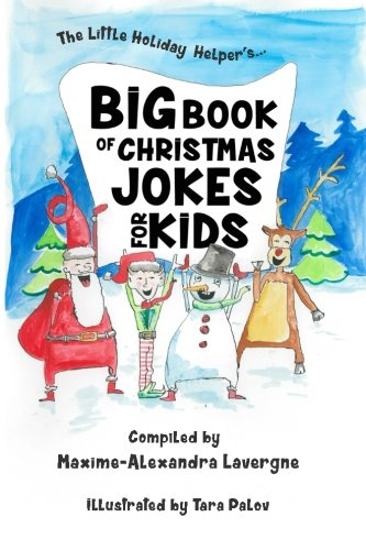 Big Book of Christmas Jokes for Kids!: A Book of Giggles from The Little Holiday Helper!