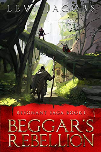 Beggar's Rebellion (Resonant Saga Book 1)