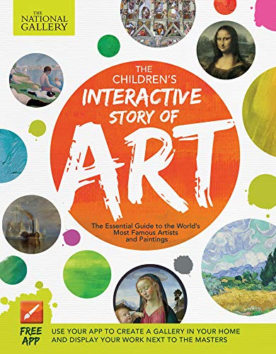 Famous Artist Painting - The Children's Interactive Story of Art: The Essential Guide to the World's Most Famous Artists and Paintings