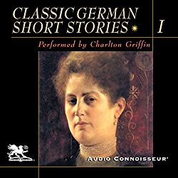 Classic German Short Stories, Volume 1
