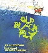 Old Black Fly