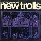 Concerto Grosso Per I New Trolls