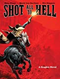 Discover the incredible true story behind the most famous bank robbery of all time in this thrilling graphic novel adaptation of Mark Lee Gardner's award-winningbookShot All to Hell: Jesse James, The Northfield Raid, and the Wild West's Greatest Es...