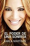 El poder de una sonrisa/ The Power of a Smile (Spanish Edition)