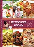 img - for My Mother's Kitchen: Homemade Turkish Cooking book / textbook / text book