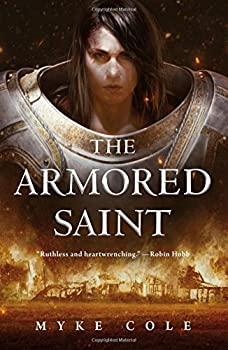 The Armored Saint by Myke Cole young adult fantasy book reviews