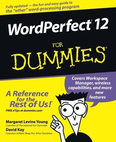 WordPerfect 12 For Dummies 1st edition by Young, Margaret Levine, Kay, David C., Wagner, Richard (2004) Paperback