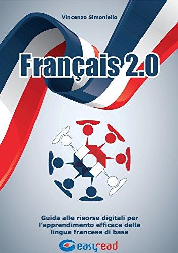 Amazon.com.br eBooks Kindle: Français 2.0: Guida alle risorse digitali per lapprendimento efficace della lingua francese di base (Italian Edition), ...