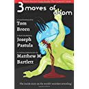 Three Moves of Doom: Weird Horror from Inside the Squared Circle