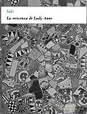 La reticenza di Lady Anne (I corti di Alphaville) (Italian Edition)