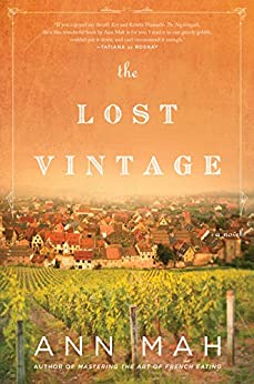 The Lost Vintage: A Novel by [Mah, Ann]