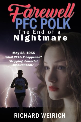 Farewell PFC Polk: The End of a Nightmare (In the Valley of Hope) (Volume 2)