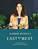 img - for East by West: Simple Recipes for Ultimate Mind-Body Balance book / textbook / text book