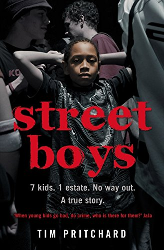 Download Street Boys: 7 Kids. 1 Estate. No Way Out. A True Story. ebook