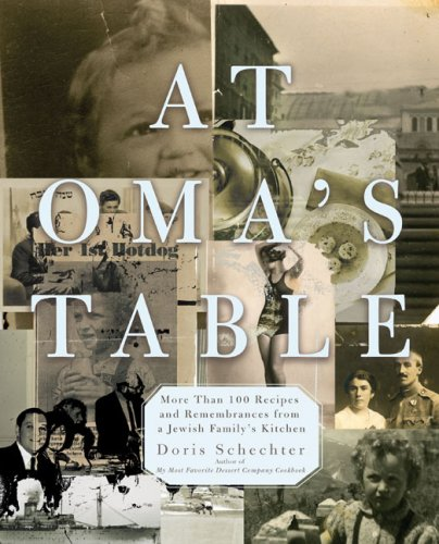 At Oma's Table: More than 100 Recipes and Remembrances from a Jewish Family's (Doris Salad)