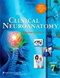 By Richard S. Snell - Clinical Neuroanatomy: 7th