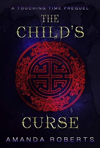 The Child's Curse (Touching Time Book ()