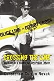 Crossing the Line, Connie Novak, 1450213286