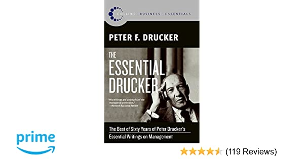 The Essential Drucker: The Best of Sixty Years of Peter