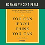 You Can If You Think You Can | Norman Vincent Peale