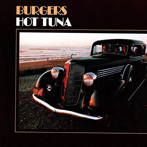 Burgers : Electric Hot Tuna, Hot Tuna: Amazon.es: Música