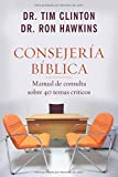 img - for Consejer a b blica: Manual de consulta sobre 40 temas cr ticos (Spanish Edition) book / textbook / text book