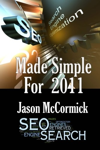 SEO Made Simple For 2011: Search Engine Optimization PDF ePub ebook