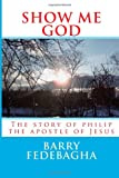 Show Me God, Barry Fedebagha, 1481959069