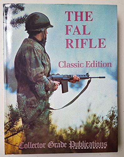 The FAL Rifle 1993: Volume 1-3 ()