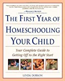 img - for The First Year of Homeschooling (Prima's Home Learning Library) by Linda Dobson (2001-05-01) book / textbook / text book