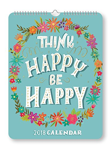 Orange Circle Studio 2018 Poster Wall Calendar, Think Happy Be Happy