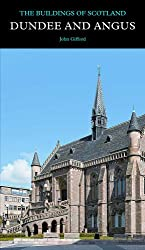 Dundee and Angus (Pevsner Architectural Guides: Buildings of Scotland)