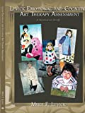 Levick Emotional and Cognitive Art Therapy Assessment, Myra F. Levick, 1438943776
