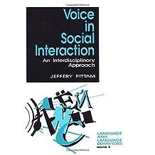 Voice in Social Interaction: An Interdisciplinary Approach