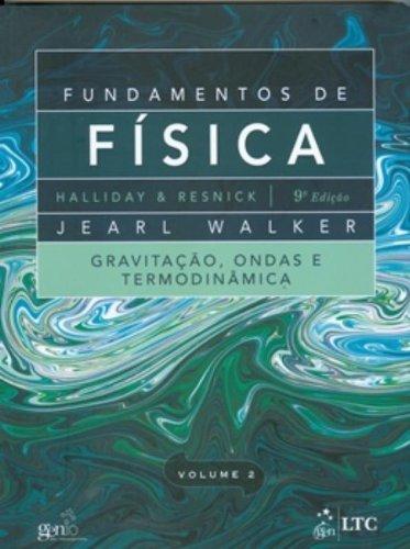Fundamentos de Fisica: Gravitacao, Ondas e Termodinamica - Vol.2 pdf epub