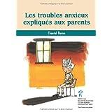 Troubles anxieux expliqués auxparents