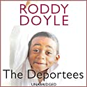 The Deportees Audiobook by Roddy Doyle Narrated by Hugh Lee