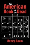The American Book of the Dead, Henry Baum, 0578026937