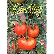 Cultivo De Tomates