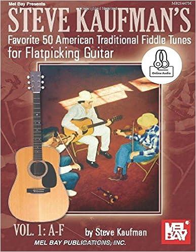 Los libros más vendidos de eBookStore: Steve Kaufman's Favorite 50 American Traditional Fiddle Tunes: For Flatpicking Guitar Vol. 1: A-F in Spanish PDF RTF
