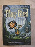 May Bird and the Ever After, Jodi Lynn Anderson, 0545003377