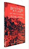Front cover for the book A Battlefield Atlas of the Civil War by Craig L. Symonds