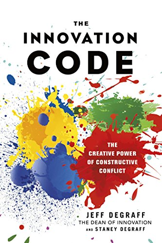Amazon the innovation code the creative power of the innovation code the creative power of constructive conflict by degraff jeff fandeluxe