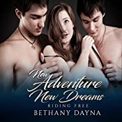 New Adventure, New Dreams:  Riding Free, Volume 2 | Bethany Dayna